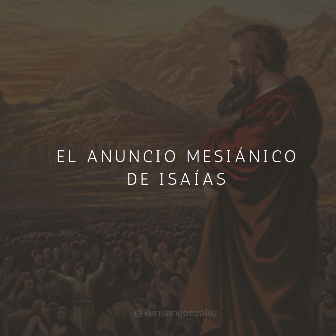 El anuncio mesiánico de Isaías